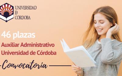 46 plazas Auxiliar Administrativo Universidad de Córdoba