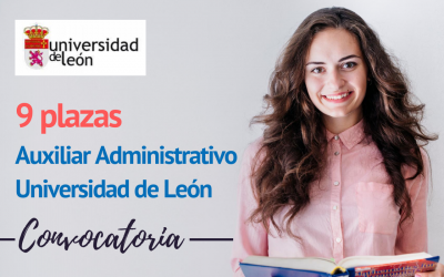 Convocatoria 9 plazas para Auxiliar Administrativo de la Universidad de León