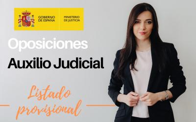 Oposiciones Auxilio Judicial. Listado provisional admitidos y excluidos.