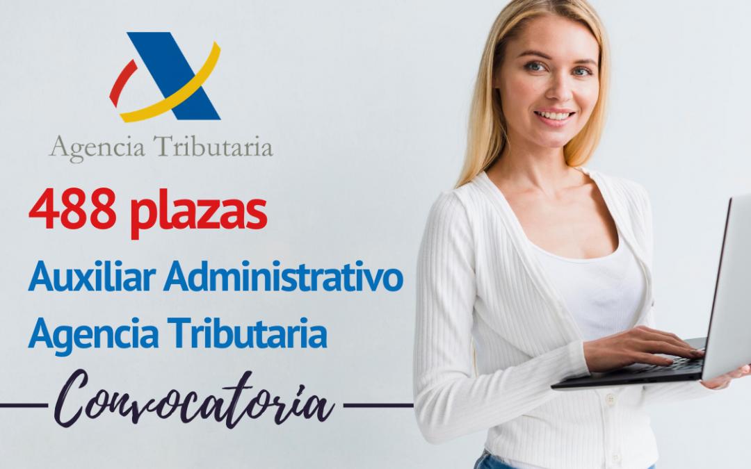 488 plazas Auxiliar Administrativo Agencia Tributaria