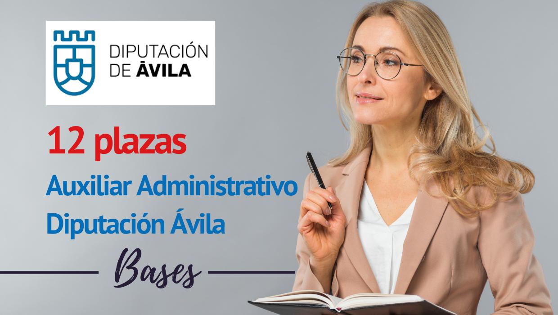 Bases 12 plazas Auxiliar Administrativo Diputación Avila
