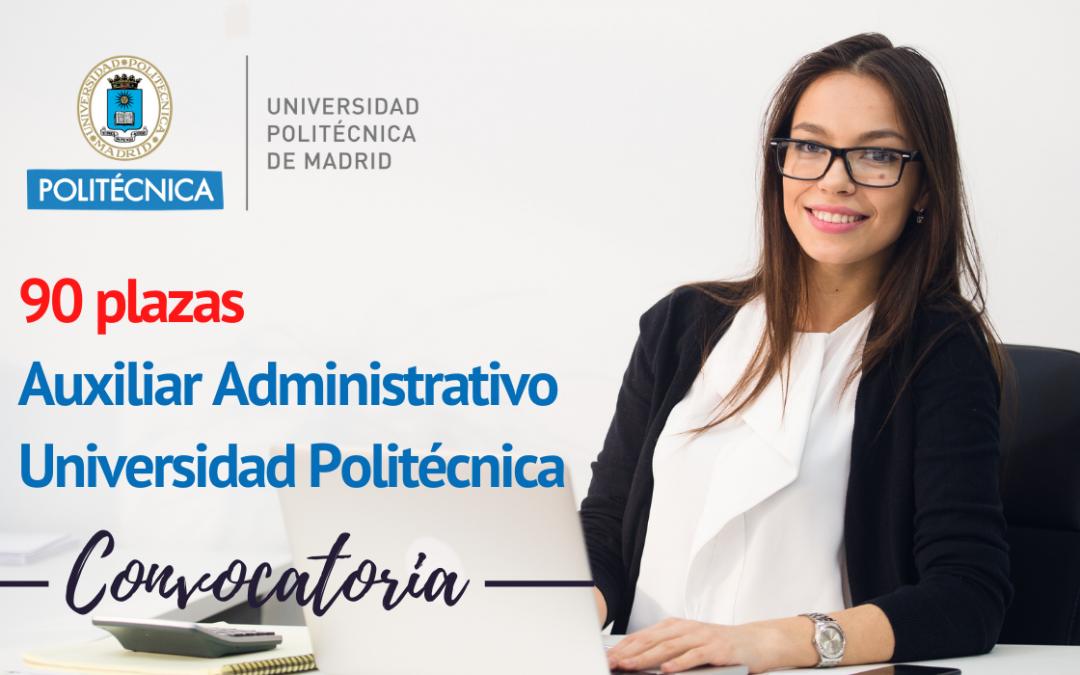 Convocatoria 90 plazas Auxiliar Administrativo Universidad Politécnica