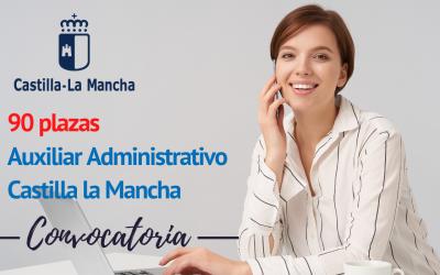 Convocatoria Auxiliar Administrativo Castilla la Mancha