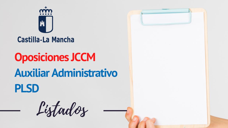 Listados provisionales PLSD y Auxiliar Administrativo JCCM